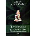 Trashegimia testamentare, Arben Hakani
