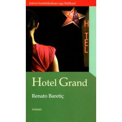 Hotel Grand, Renato Baretic