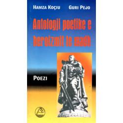 Antologji poetike e heroizmit te madh, Hamza Kociu, Guri Pejo