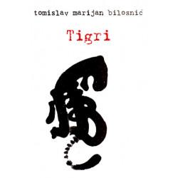 Tigri, Tomislav Marijan Bilosnic