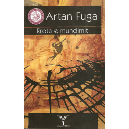 Rrota e mundimit, Artan Fuga