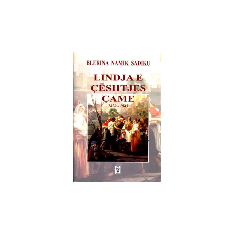 Lindja e ceshtjes Came 1820-1943, Blerina Namik Sadiku
