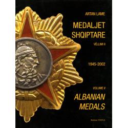 Medaljet shqiptare (1914-2002) vellimi l & II, Artan Lame