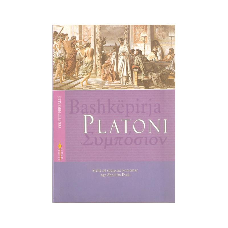Bashkepirja, Platoni