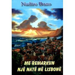 Me Remarkun nje nate ne Lisbone, Nadire Buzo