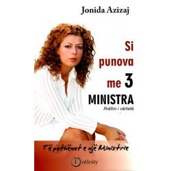 Si punova me tre ministra, Jonida Azizaj