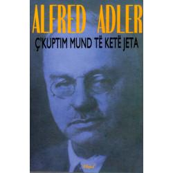C'kuptim mund te kete jeta, Alfred Adler