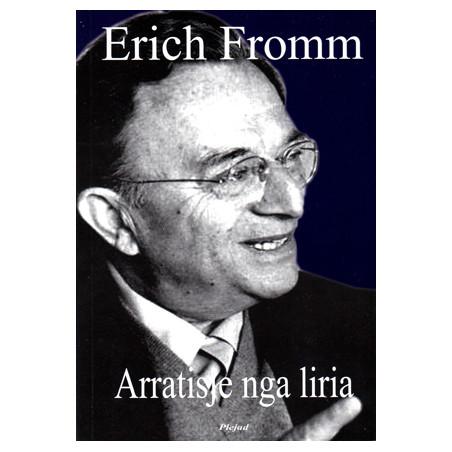 Arratisje nga liria, Erich Fromm