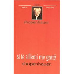 Si te sillemi me grate, Artur Shopenhauer