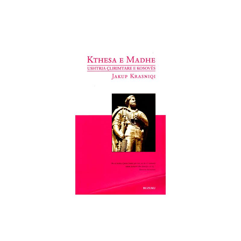 Kthesa e Madhe - Ushtria Clirimtare e Kosoves, Jakup Krasniqi