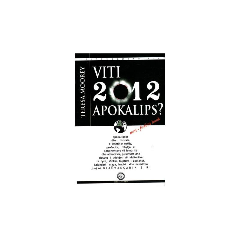 Viti 2012 Apokalips, Teresa Moorey
