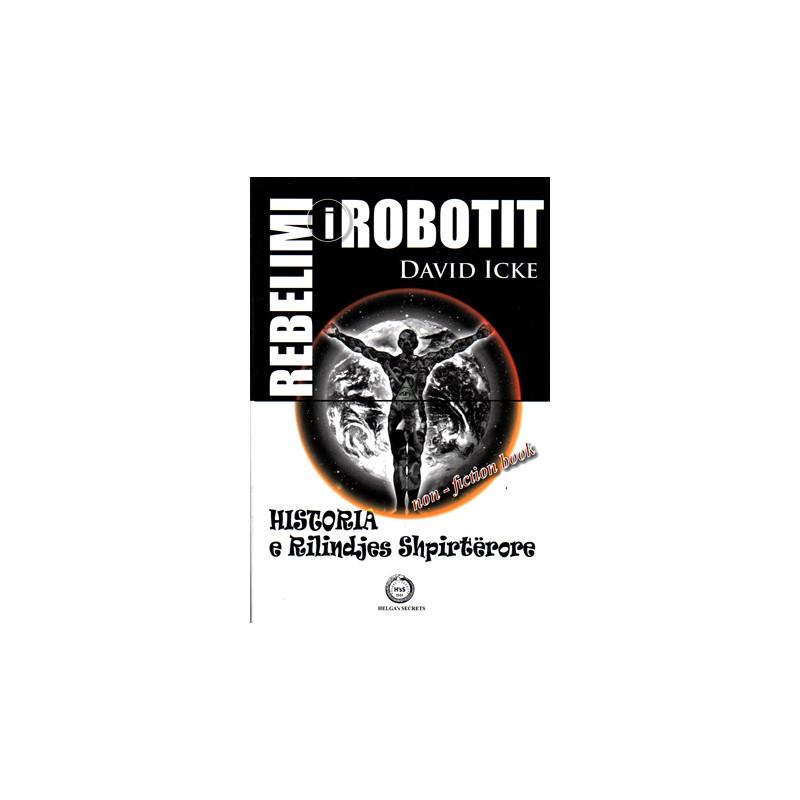 Rebelimi i Robotit, David Icke