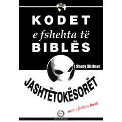 Kodet e fshehta te Bibles - Jashtetokesoret, Shery Shriner