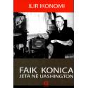 Faik Konica - jeta ne Uashington, Ilir Ikonomi