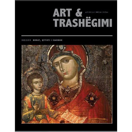 Art & Trashegimi, Berati