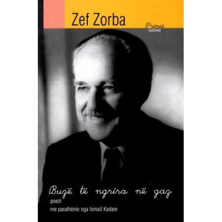 Buze te ngrira ne gaz, Zef Zorba