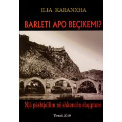 Barleti apo Becikemi, nje peshtjellim ne shkencen shqiptare