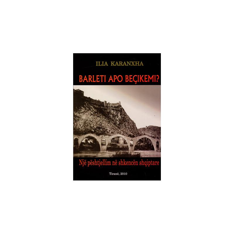 Barleti apo Becikemi - Nje peshtjellim ne shkencen shqiptare
