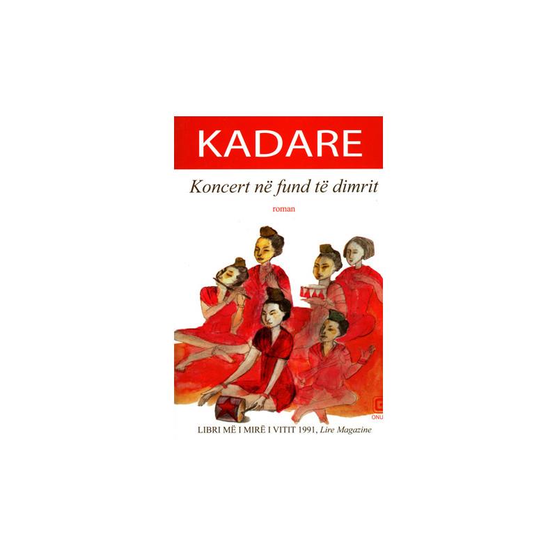 Koncert ne fund te dimrit, Ismail Kadare