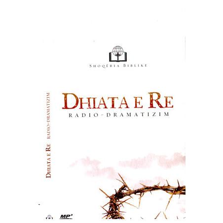 Dhiata e Re – Radio Dramatizim (2 CD mp3 in Albanian)