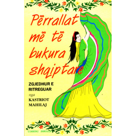 Perrallat me te bukura shqiptare, Kastriot Mahilaj, vol. 1