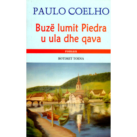 Buze lumit Piedra u ula dhe qava, Paulo Coelho