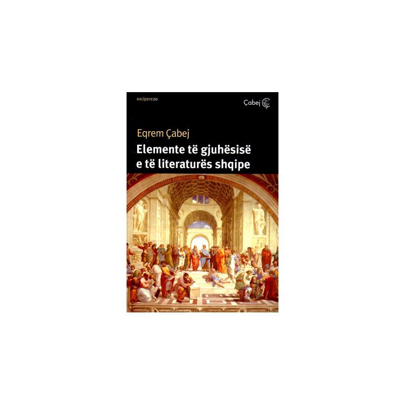 Elemente te gjuhesise dhe literatures shqipe, Eqrem Cabej