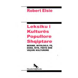 Leksiku i kultures popullore shqiptare, Robert Elsie