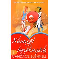 Xhungel buzekuqesh, Candace Bushnell