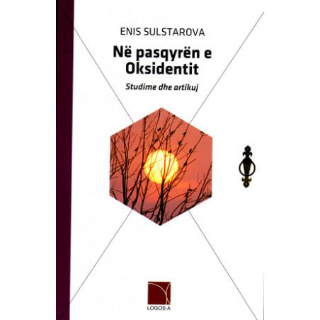 Ne pasqyren e Oksidentit, Enis Sulstarova