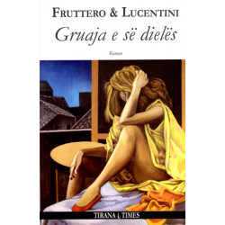 Gruaja e se dieles, Fruttero & Lucentini