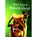 Fabula xhepi, Ferit Lamaj