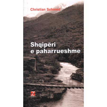 Shqiperi e paharrueshme, Christian Schmed