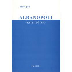 Albanopoli, Alban Guri