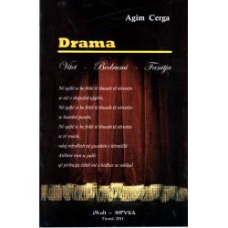 Drama, Agim Cerga