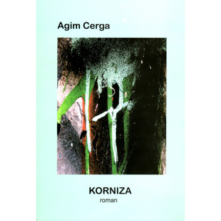 Korniza, Agim Cerga