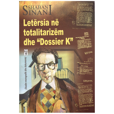 Letersia ne totalitarizem dhe Dossier K, Shaban Sinani