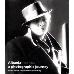 Albania - a photographic journey (1858-1945)