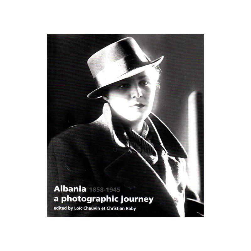 Albania - a photographic journey (1858-1945)