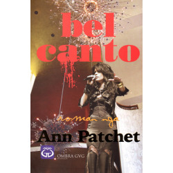 Bel Canto, Ann Patchet