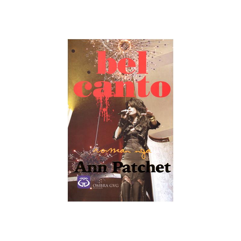 Bel Canto, Ann Patchet