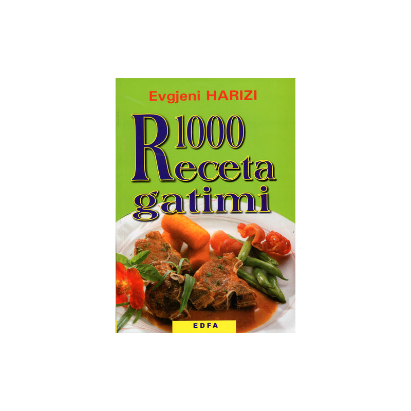 1000 receta gatimi, Evgjeni Harizi