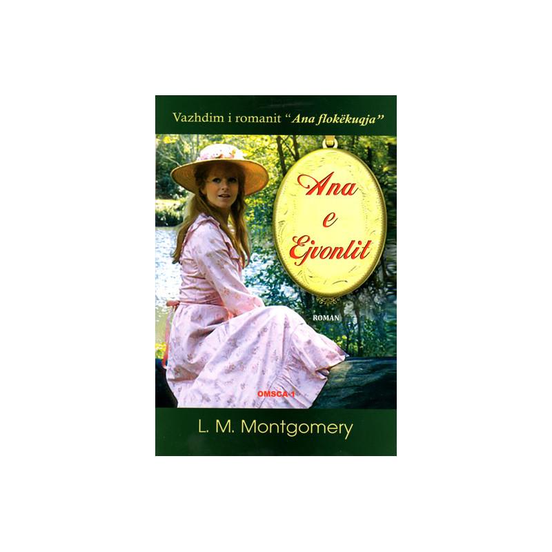 Ana e Ejvonlit, L.M. Montgomery, libri i dyte