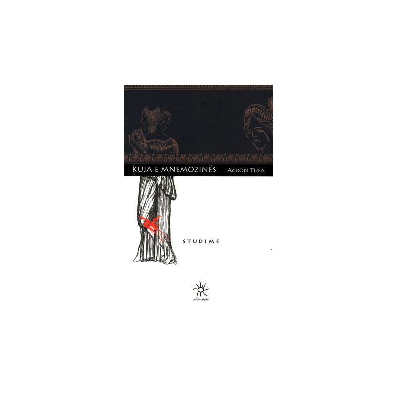 Kuja e Mnemozines, Agron Tufa