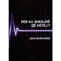 Per ku shkojme qe ketej, John Blanchard