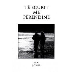 Te ecurit me Perendine, J.C. Ryle