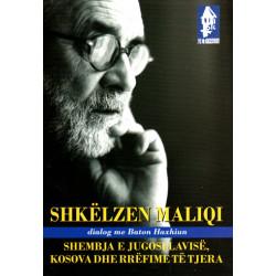 Shkelzen Maliqi - Shembja e Jugosllavise, Baton Haxhiu