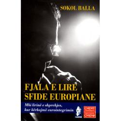 Fjala e lire, sfide europiane, Sokol Balla