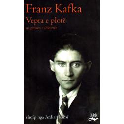 Franz Kafka, Vepra e plote ne prozen e shkurter
