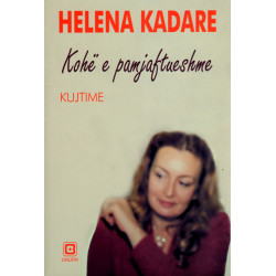 Kohe e pamjaftueshme, Helena Kadare